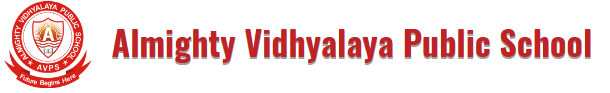 ALMIGHTY VIDHYALAYA PUBLIC SCHOOL